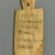 Nubian. Mummy Tag with Greek Inscription, 150-300 C.E. Wood, pigment, 4 1/2 x 2 5/16 x 3/8 in. (11.4 x 5.8 x 1 cm). Brooklyn Museum, Charles Edwin Wilbour Fund, 37.1396E. Creative Commons-BY (Photo: Brooklyn Museum, 37.1396E_front_PS1.jpg)