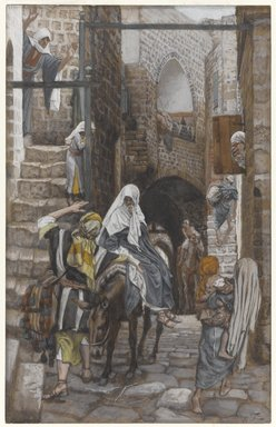 James Tissot (French, 1836-1902). Saint Joseph Seeks a Lodging in Bethlehem (Saint Joseph cherche un gîte à Bethléem), 1886-1894. Opaque watercolor over graphite on gray wove paper, Image: 10 7/16 x 6 5/8 in. (26.5 x 16.8 cm). Brooklyn Museum, Purchased by public subscription, 00.159.23