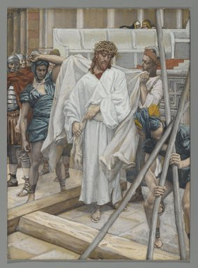 James Tissot (French, 1836-1902). They Dressed Him in His Own Garments (On remet à Jésus ses vêtements), 1886-1894. Opaque watercolor over graphite on gray wove paper, Image: 8 1/2 x 6 3/16 in. (21.6 x 15.7 cm). Brooklyn Museum, Purchased by public subscription, 00.159.277