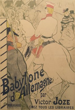 Henri de Toulouse-Lautrec (French, 1864-1901). Babylone d'Allemagne (Poster), 1894. Lithograph, 51 1/8 x 37 3/8 in. (129.9 x 94.9 cm). Brooklyn Museum, Bequest of William K. Jacobs, Jr., 1992.119