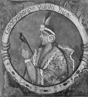 Unknown. Capac Yupanqui, Fifth Inca, 1 of 14 Portraits of Inca Kings, mid-18th century (probably). Oil on canvas, 23 1/2 x 21 3/4in. (59.7 x 55.2cm). Brooklyn Museum, Dick S. Ramsay Fund, Mary Smith Dorward Fund, Marie Bernice Bitzer Fund, Frank L. Babbott Fund, gift of The Roebling Society and the American Art Council, purchased with funds given by an anonymous donor, Maureen and Marshall Cogan, Karen B. Cohen, Georgia and Michael deHavenon, Harry Kahn, Alastair B. Martin, Ted and Connie Roosevelt, Frieda and Milton F. Rosenthal, Sol Schreiber in memory of Ann Schreiber, Joanne Witty and Eugene Keilin, Thomas L. Pulling, Roy J. Zuckerberg, Kitty and Herbert Glantz, Ellen and Leonard L. Milberg, Paul and Thérèse Bernbach, Emma and J. A. Lewis, Florence R. Kingdon, 1995.29.5