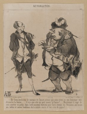 "Honoré Daumier (French, 1808-1879). ""Eh! Bien, monsieur le marquis de Guizot...,"" June 13, 1851. Lithograph on newsprint mounted on thick paper, Sheet: 12 x 9 1/16 in. (30.5 x 23 cm). Brooklyn Museum, Gift of Shelley and David Garfinkel, 1996.225.120"