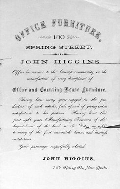 Business Card, John Higgins, 130 Spring Street, second half 19th century. Printed paper, 2 1/4 x 3 1/2 in.  (5.7 x 8.9 cm). Brooklyn Museum, Alfred T. and Caroline S. Zoebisch Fund, 2001.9.5. Creative Commons-BY
