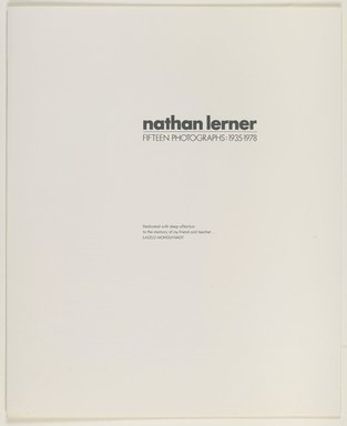 Nathan Lerner-Fifteen Photographs: 1935-1978, 1983