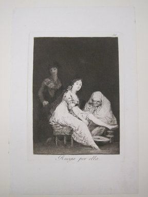 Francisco de Goya y Lucientes (Spanish, 1746-1828). She Prays for Her (Ruega por ella), 1797-1798. Etching, aquatint, drypoint and burin on laid paper, Sheet: 11 13/16 x 8 in. (30 x 20.3 cm). Brooklyn Museum, A. Augustus Healy Fund, Frank L. Babbott Fund, and Carll H. de Silver Fund, 37.33.31