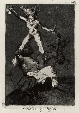 Francisco de Goya y Lucientes (Spanish, 1746-1828). To Rise and Fall (Subir y bajar), 1797-1798. Etching and aquatint on laid paper, Sheet: 11 7/8 x 8 in. (30.2 x 20.3 cm). Brooklyn Museum, A. Augustus Healy Fund, Frank L. Babbott Fund, and Carll H. de Silver Fund, 37.33.56