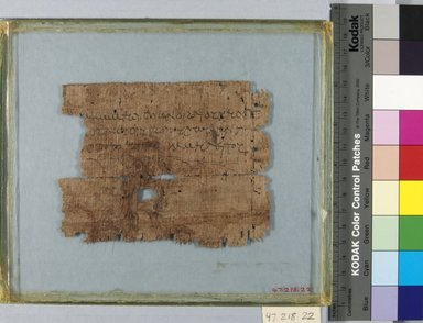 Papyrus Inscribed in Greek, 2nd century C.E. Papyrus, pigment, Glass: 7 1/16 x 8 1/4 in. (18 x 21 cm). Brooklyn Museum, Bequest of Theodora Wilbour from the collection of her father, Charles Edwin Wilbour, 47.218.22