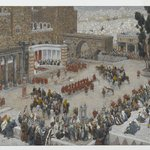 Birds-Eye View of the Forum: Jesus Hears His Death Sentence (Le Forum &quot;vu &agrave; vol doiseau.&quot;  J&eacute;sus entend sa condamnation &agrave; mort)
